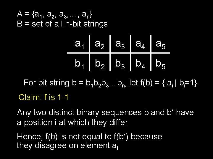 A = {a 1, a 2, a 3, …, an} B = set of