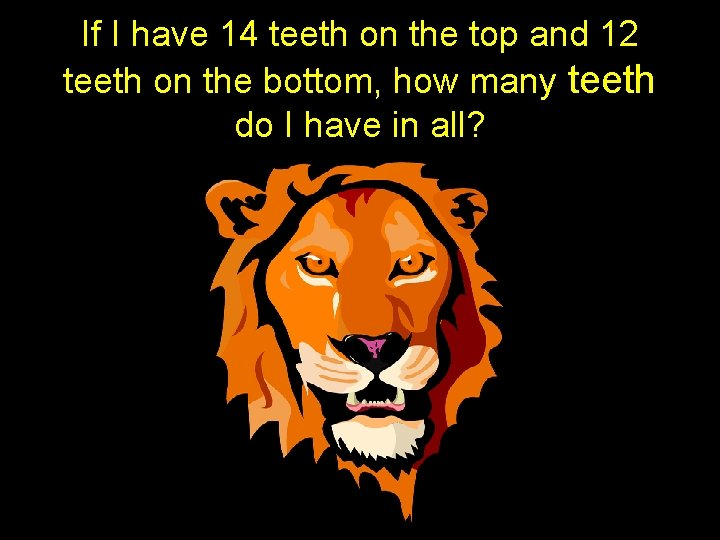 If I have 14 teeth on the top and 12 teeth on the bottom,