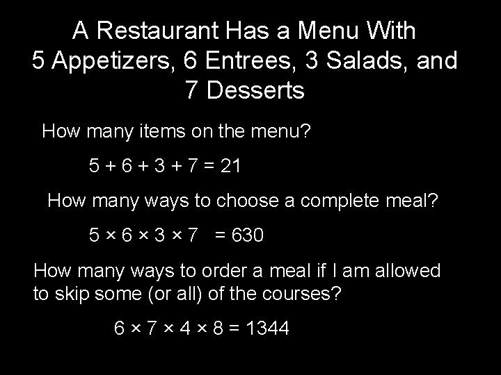 A Restaurant Has a Menu With 5 Appetizers, 6 Entrees, 3 Salads, and 7