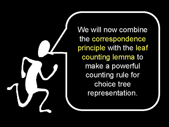 We will now combine the correspondence principle with the leaf counting lemma to make