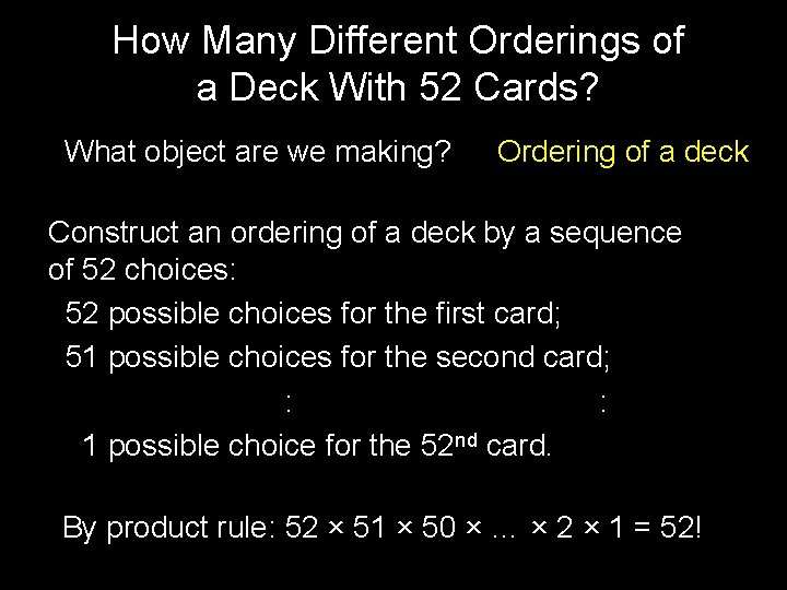 How Many Different Orderings of a Deck With 52 Cards? What object are we