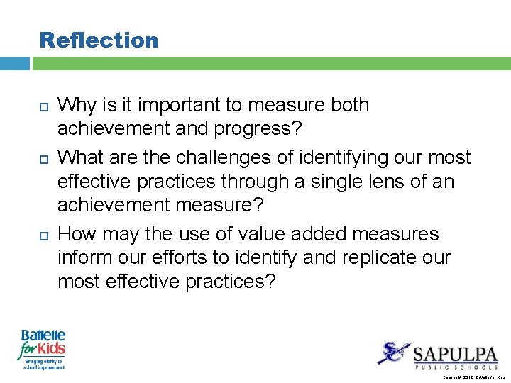Reflection Why is it important to measure both achievement and progress? What are the