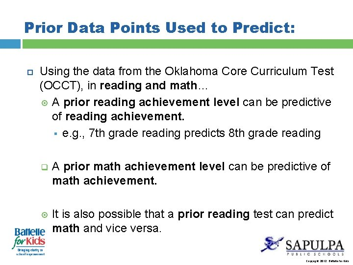 Prior Data Points Used to Predict: Using the data from the Oklahoma Core Curriculum