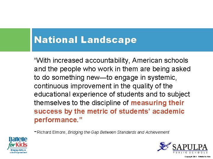 "National Landscape ""With increased accountability, American schools and the people who work in them"