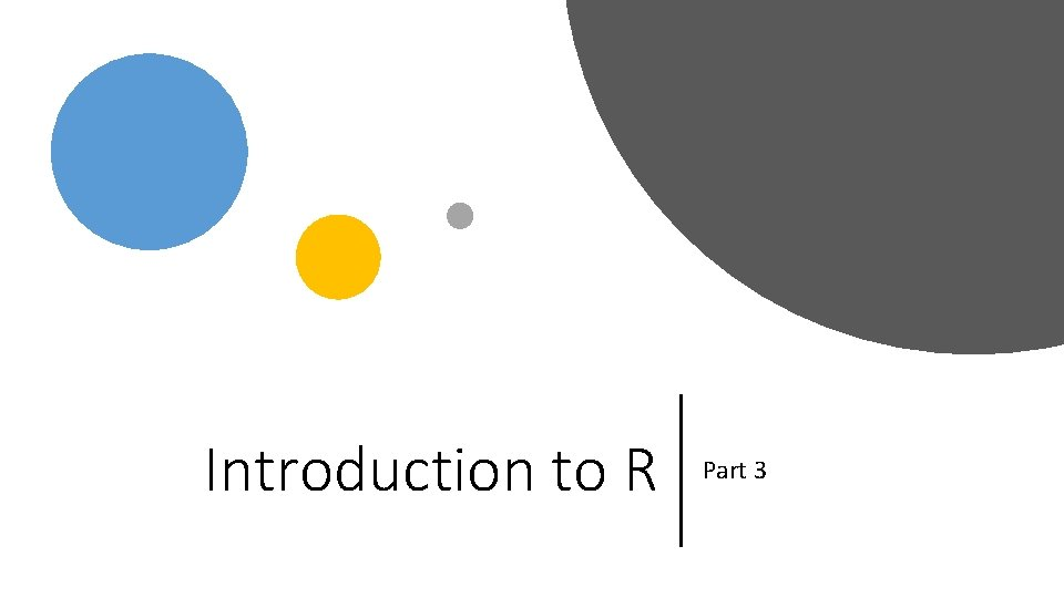 Introduction to R Part 3