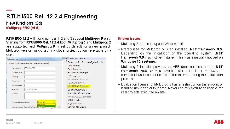 — RTUtil 500 Rel. 12. 2. 4 Engineering New functions (2 d) Multiprog PRO