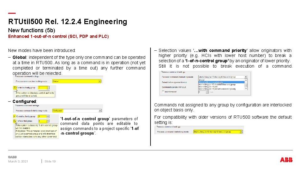 — RTUtil 500 Rel. 12. 2. 4 Engineering New functions (5 b) Enhanced 1