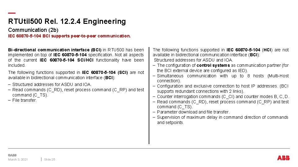 — RTUtil 500 Rel. 12. 2. 4 Engineering Communication (2 b) IEC 60870 -5