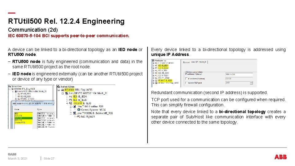 — RTUtil 500 Rel. 12. 2. 4 Engineering Communication (2 d) IEC 60870 -5