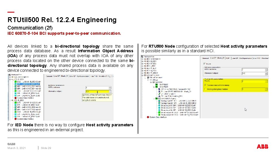 — RTUtil 500 Rel. 12. 2. 4 Engineering Communication (2 f) IEC 60870 -5