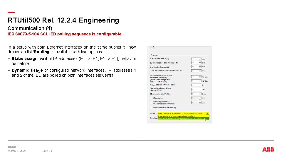 — RTUtil 500 Rel. 12. 2. 4 Engineering Communication (4) IEC 60870 -5 -104