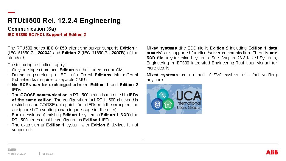 — RTUtil 500 Rel. 12. 2. 4 Engineering Communication (6 a) IEC 61850 SCI/HCI.
