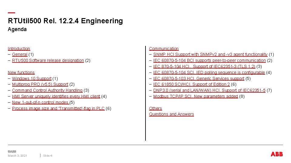 — RTUtil 500 Rel. 12. 2. 4 Engineering Agenda Introduction – General (1) –