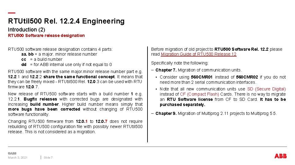 — RTUtil 500 Rel. 12. 2. 4 Engineering Introduction (2) RTU 500 Software release