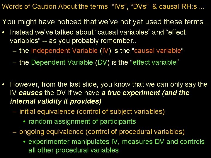 """Words of Caution About the terms """"IVs"""", """"DVs"""" & causal RH: s. . ."""