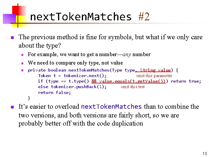 next. Token. Matches #2 n The previous method is fine for symbols, but what