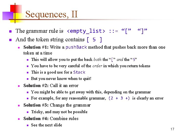 """Sequences, II n n The grammar rule is <empty_list> : : = """"["""" And"""