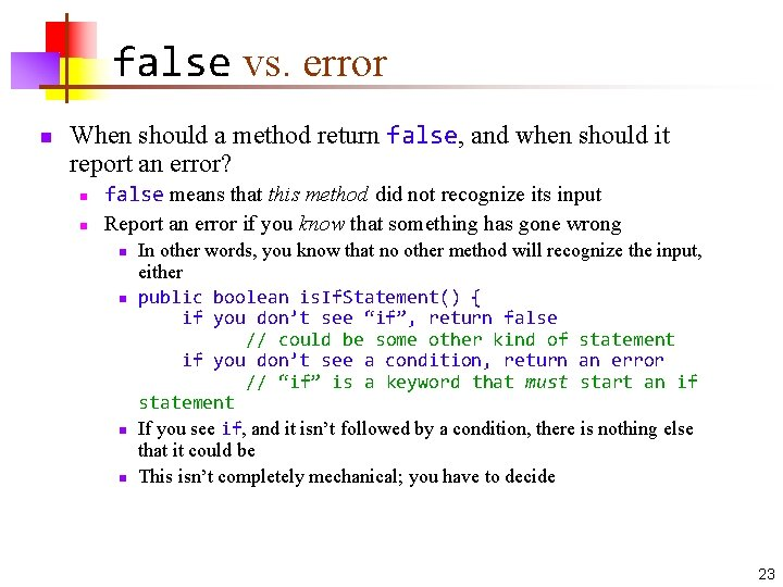false vs. error n When should a method return false, and when should it