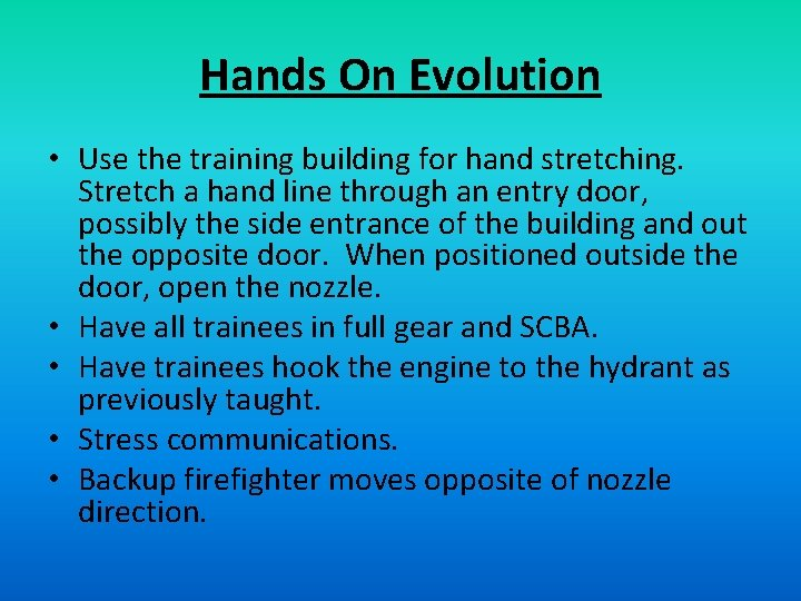 Hands On Evolution • Use the training building for hand stretching. Stretch a hand