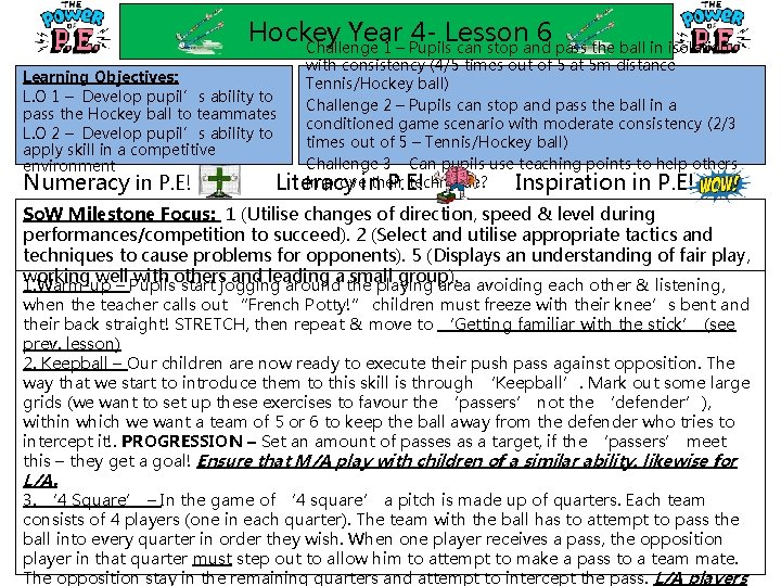 Hockey Year 4 - Lesson 6 Challenge 1 – Pupils can stop and pass