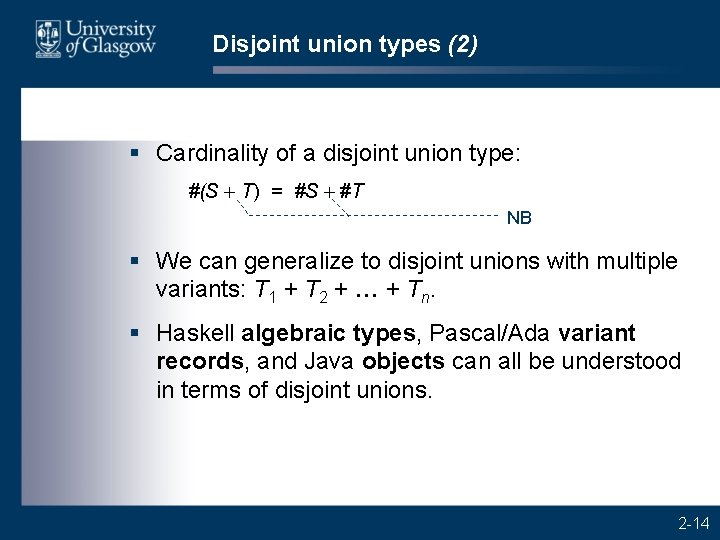 Disjoint union types (2) § Cardinality of a disjoint union type: #(S + T)