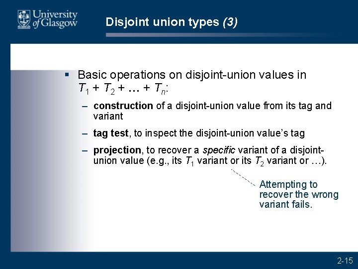Disjoint union types (3) § Basic operations on disjoint-union values in T 1 +