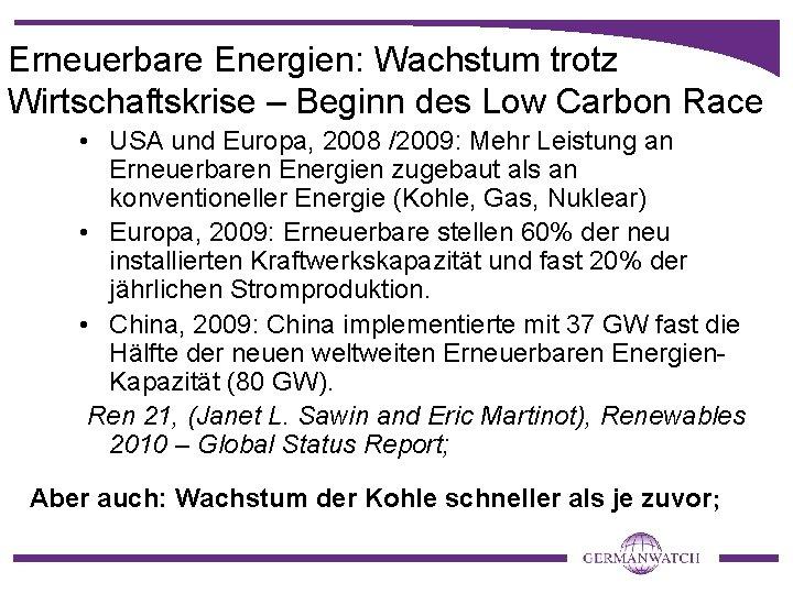 Erneuerbare Energien: Wachstum trotz Wirtschaftskrise – Beginn des Low Carbon Race • USA und