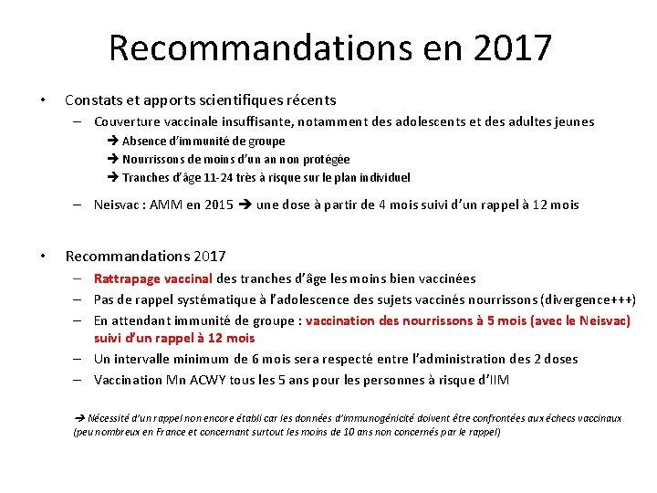 Recommandations en 2017 • Constats et apports scientifiques récents – Couverture vaccinale insuffisante, notamment
