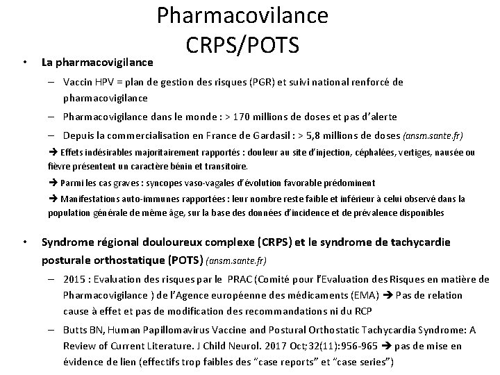 • La pharmacovigilance Pharmacovilance CRPS/POTS – Vaccin HPV = plan de gestion des