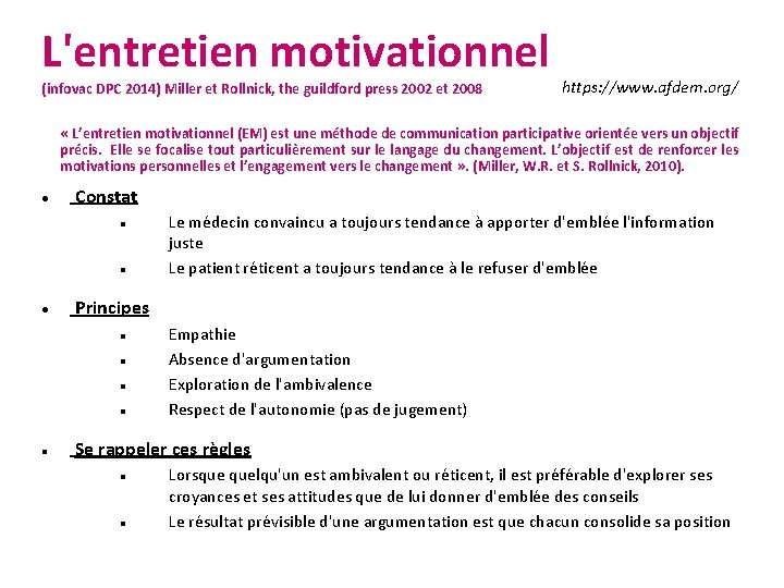 L'entretien motivationnel (infovac DPC 2014) Miller et Rollnick, the guildford press 2002 et 2008