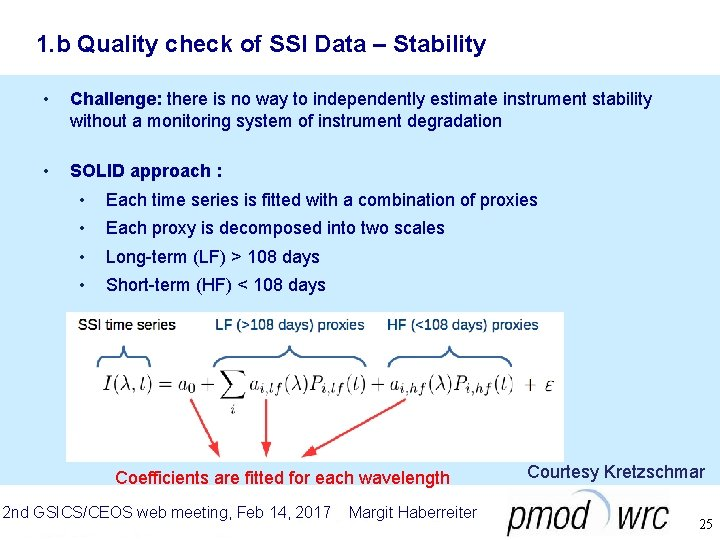 1. b Quality check of SSI Data – Stability • Challenge: there is no
