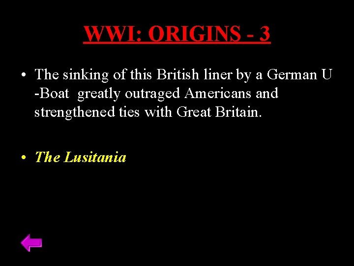 WWI: ORIGINS - 3 • The sinking of this British liner by a German
