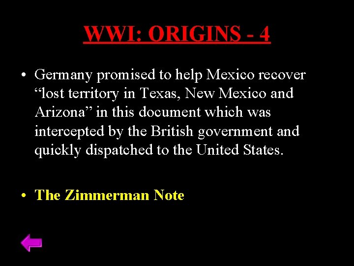 """WWI: ORIGINS - 4 • Germany promised to help Mexico recover """"lost territory in"""