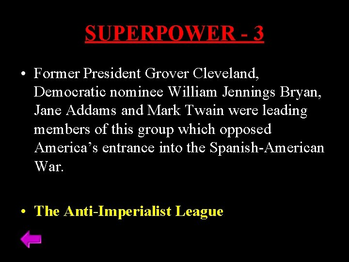 SUPERPOWER - 3 • Former President Grover Cleveland, Democratic nominee William Jennings Bryan, Jane