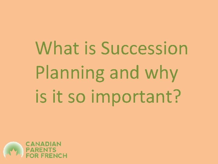 What is Succession Planning and why is it so important?