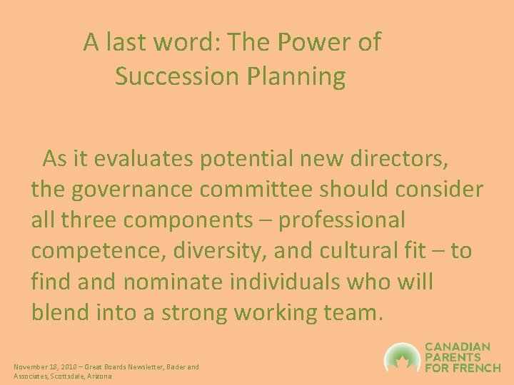 A last word: The Power of Succession Planning As it evaluates potential new directors,