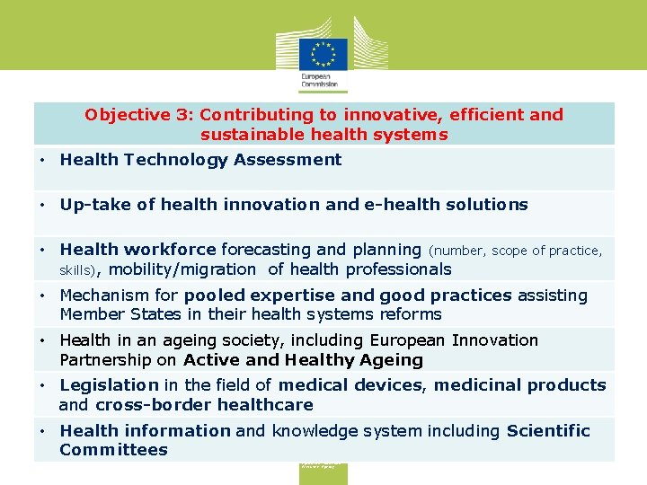 Objective 3: Contributing to innovative, efficient and sustainable health systems • Health Technology Assessment
