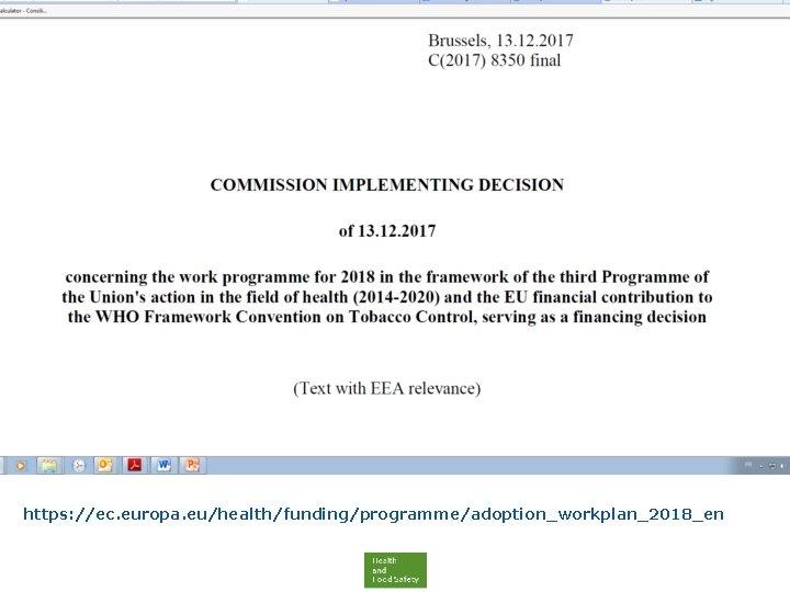 https: //ec. europa. eu/health/funding/programme/adoption_workplan_2018_en