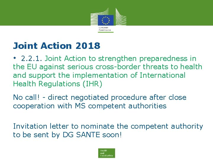 Joint Action 2018 • 2. 2. 1. Joint Action to strengthen preparedness in the