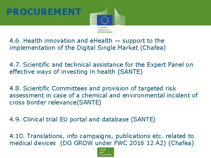 PROCUREMENT 4. 6. Health innovation and e. Health — support to the implementation of