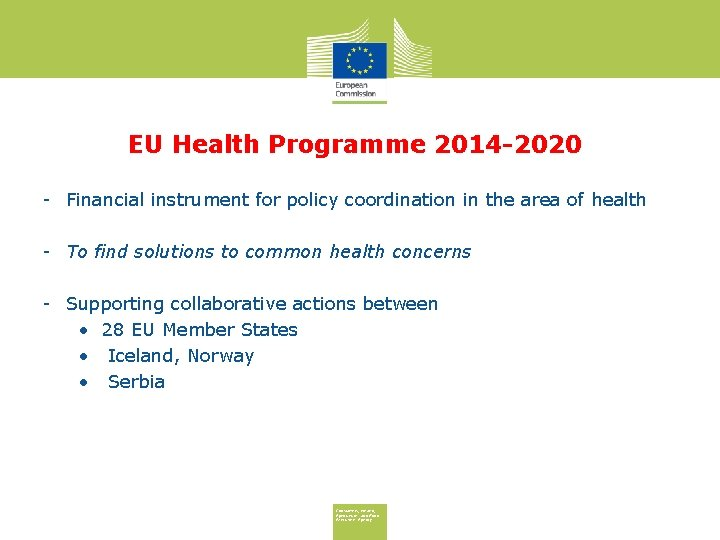 EU Health Programme 2014 -2020 - Financial instrument for policy coordination in the area