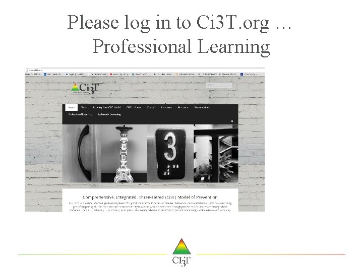 Please log in to Ci 3 T. org … Professional Learning