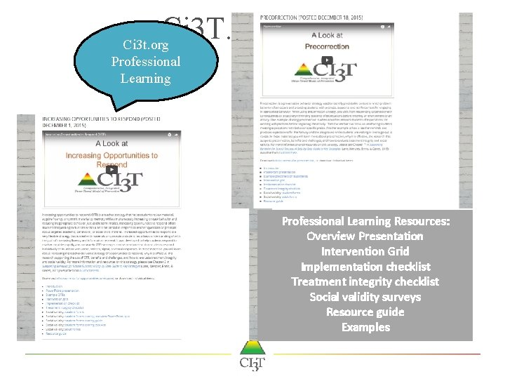 Ci 3 T. org Ci 3 t. org Professional Learning Resources: Overview Presentation Intervention