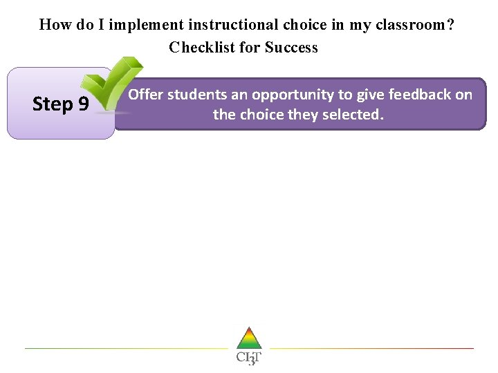 How do I implement instructional choice in my classroom? Checklist for Success! Step 9