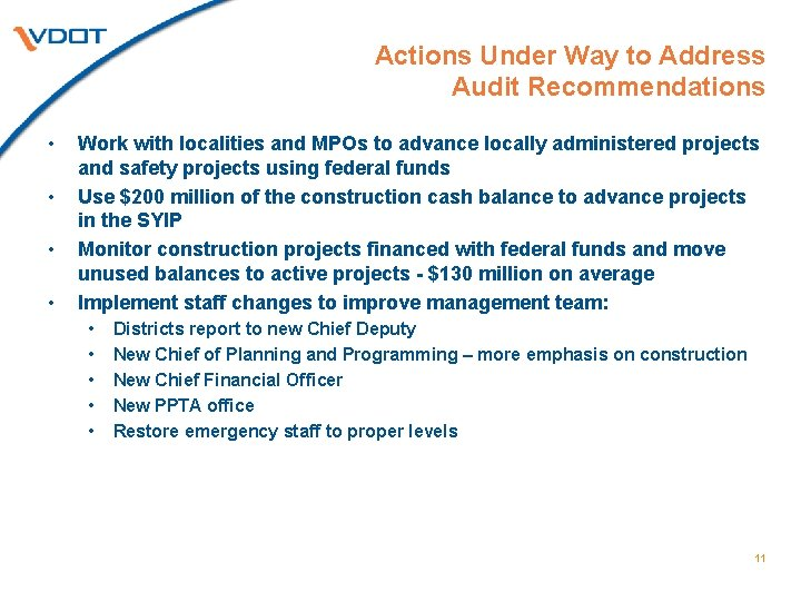 Actions Under Way to Address Audit Recommendations • • Work with localities and MPOs
