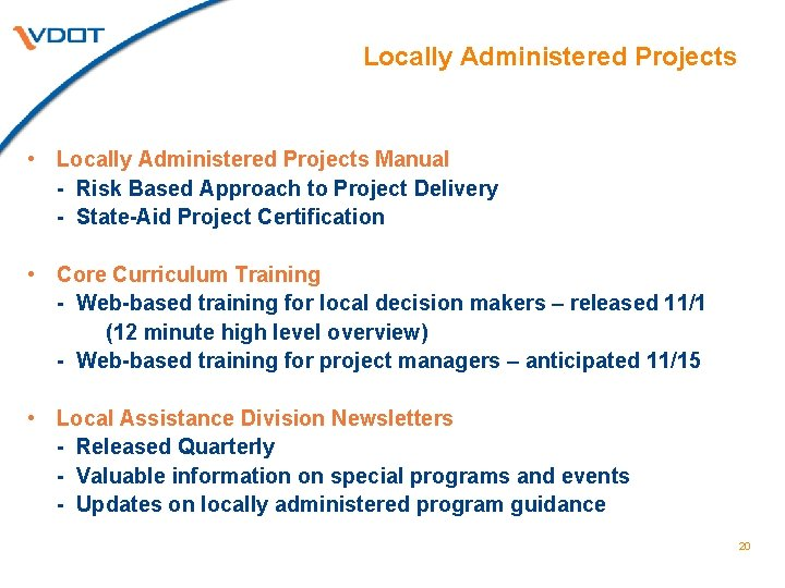 Locally Administered Projects • Locally Administered Projects Manual - Risk Based Approach to Project