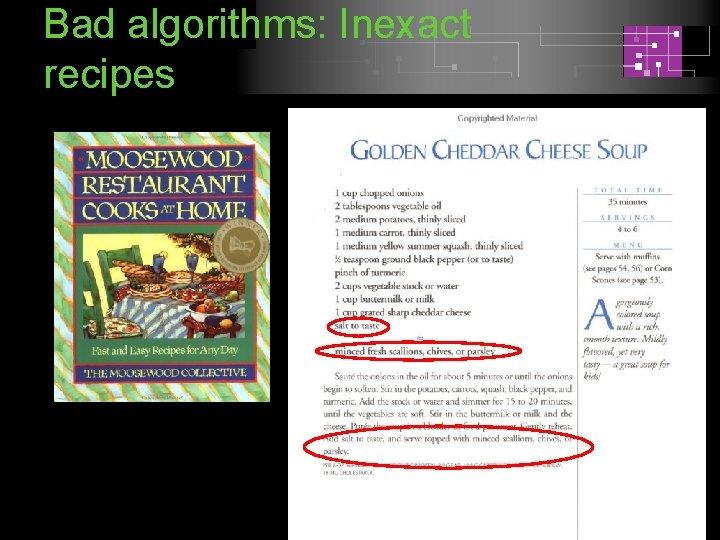 Bad algorithms: Inexact recipes