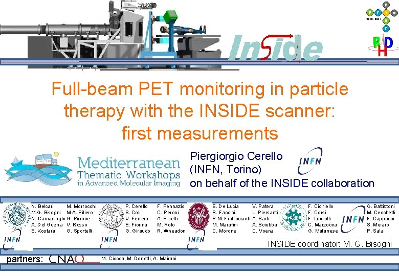 Full-beam PET monitoring in particle therapy with the INSIDE scanner: first measurements Piergio Cerello