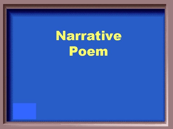 Narrative Poem