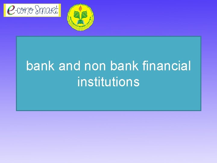 bank and non bank financial institutions